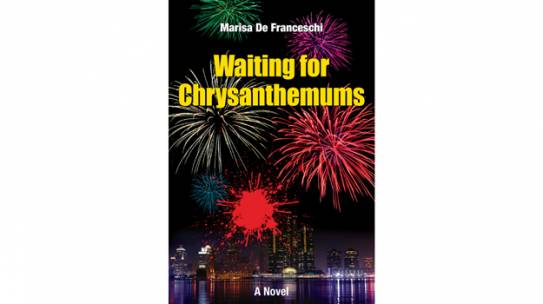 Waiting for Chrysanthemums, a Novel from the Grey Zone