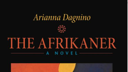 Life, Possibilities, and the Kalahari's Many Secrets in The Afrikaner by Arianna Dagnino